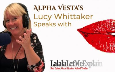 A Podcast with Lucy Whittaker & LaLaLaLetMeExplain